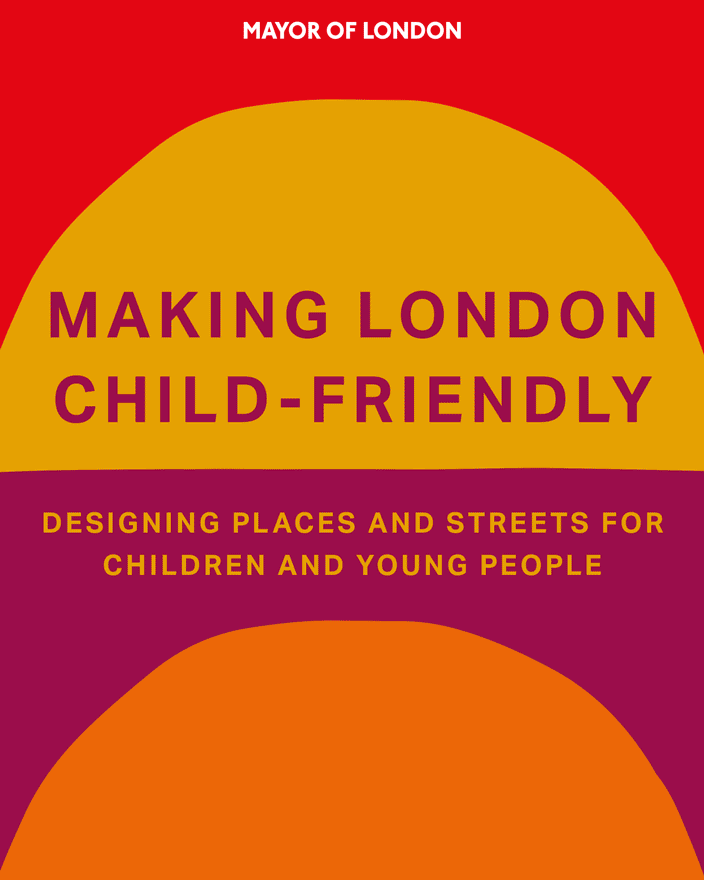 Making London Child-Friendly